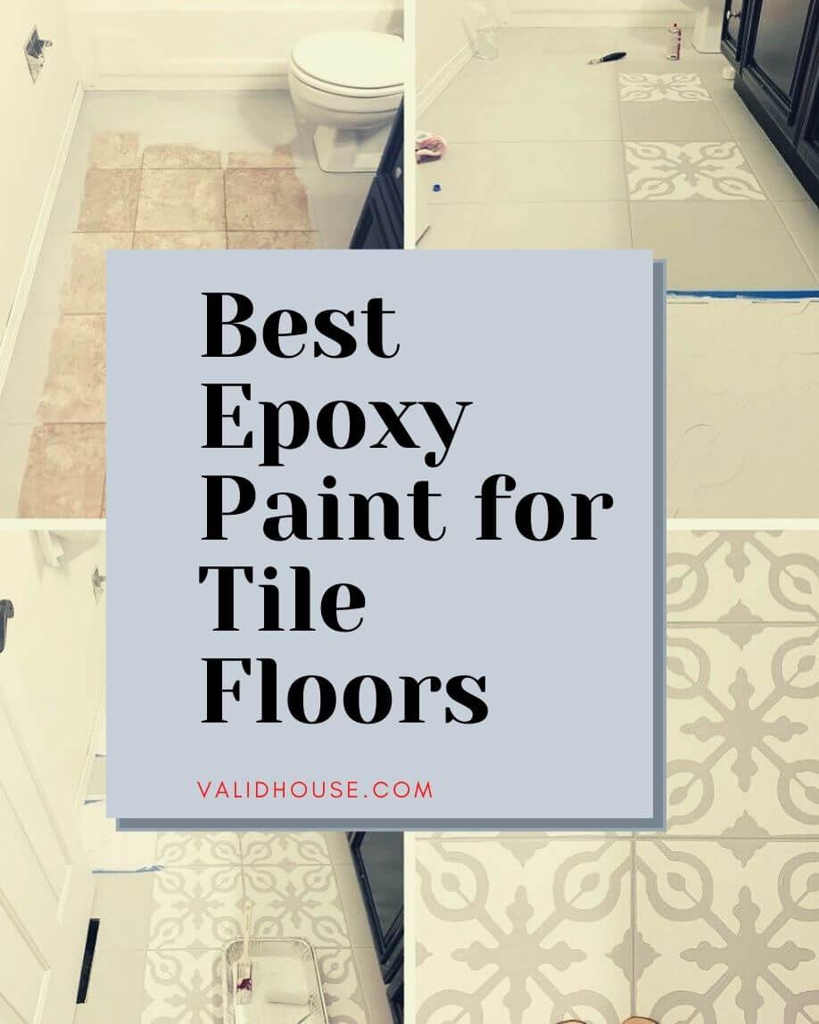 6 Best Epoxy Paint for Tile Floors