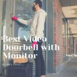 Best Video Doorbell with Monitor
