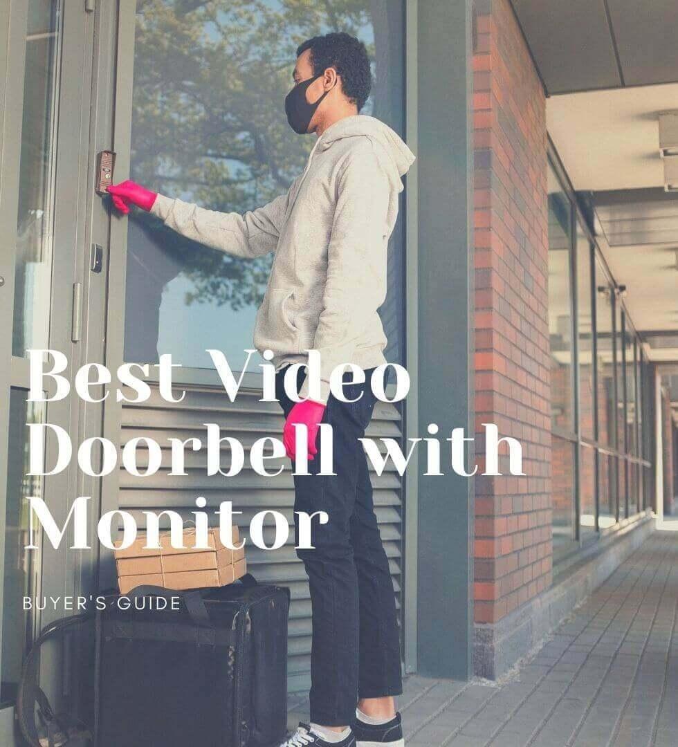 Best Video Doorbell with Monitor