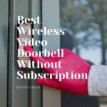 Best Wireless Video Doorbell Without Subscription