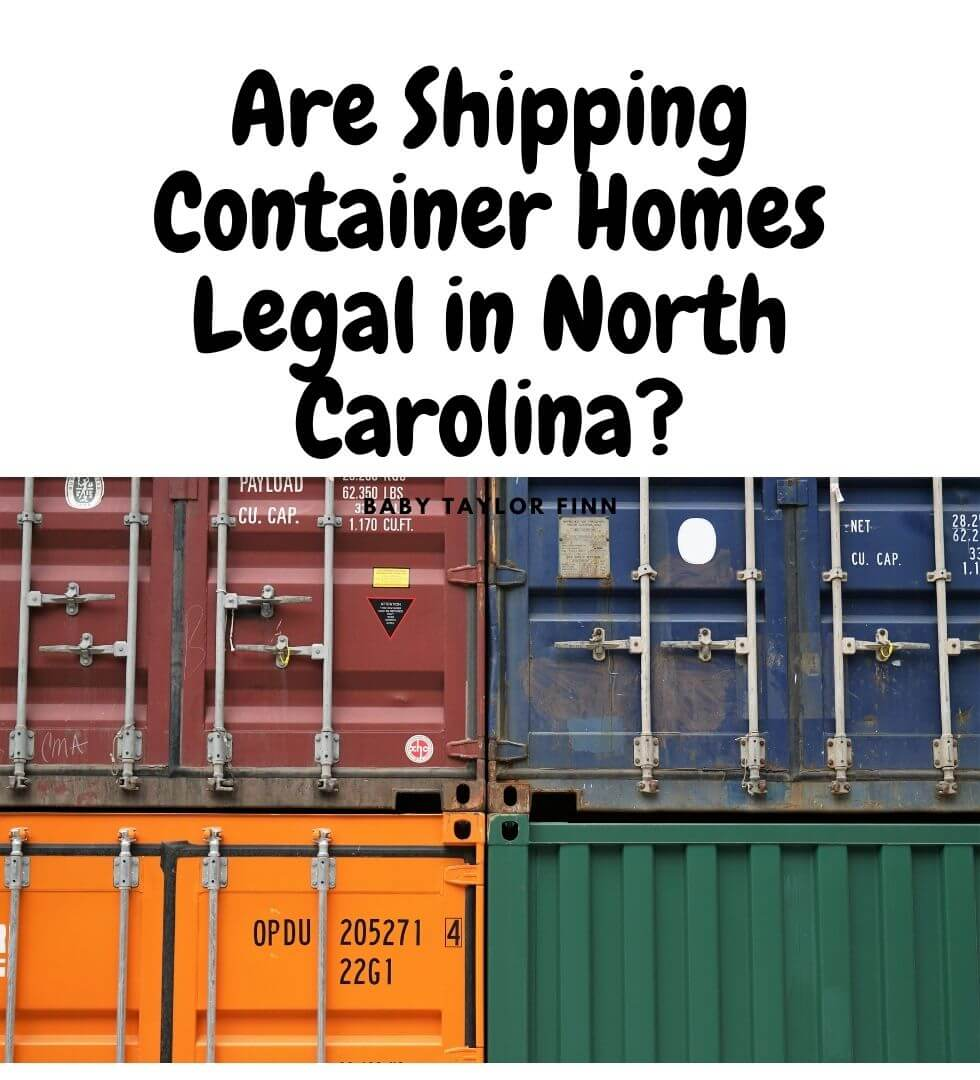 Are Shipping Container Homes Legal in North Carolina