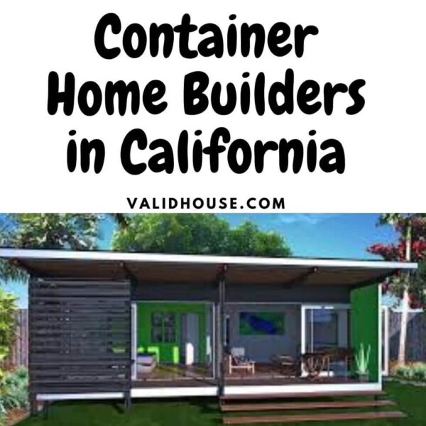 Container Home Builders in California