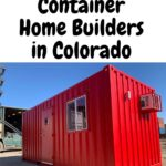 Container Home Builders in Colorado