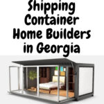 Container Home Builders in Georgia