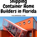 Shipping Container Home Builders in Florida