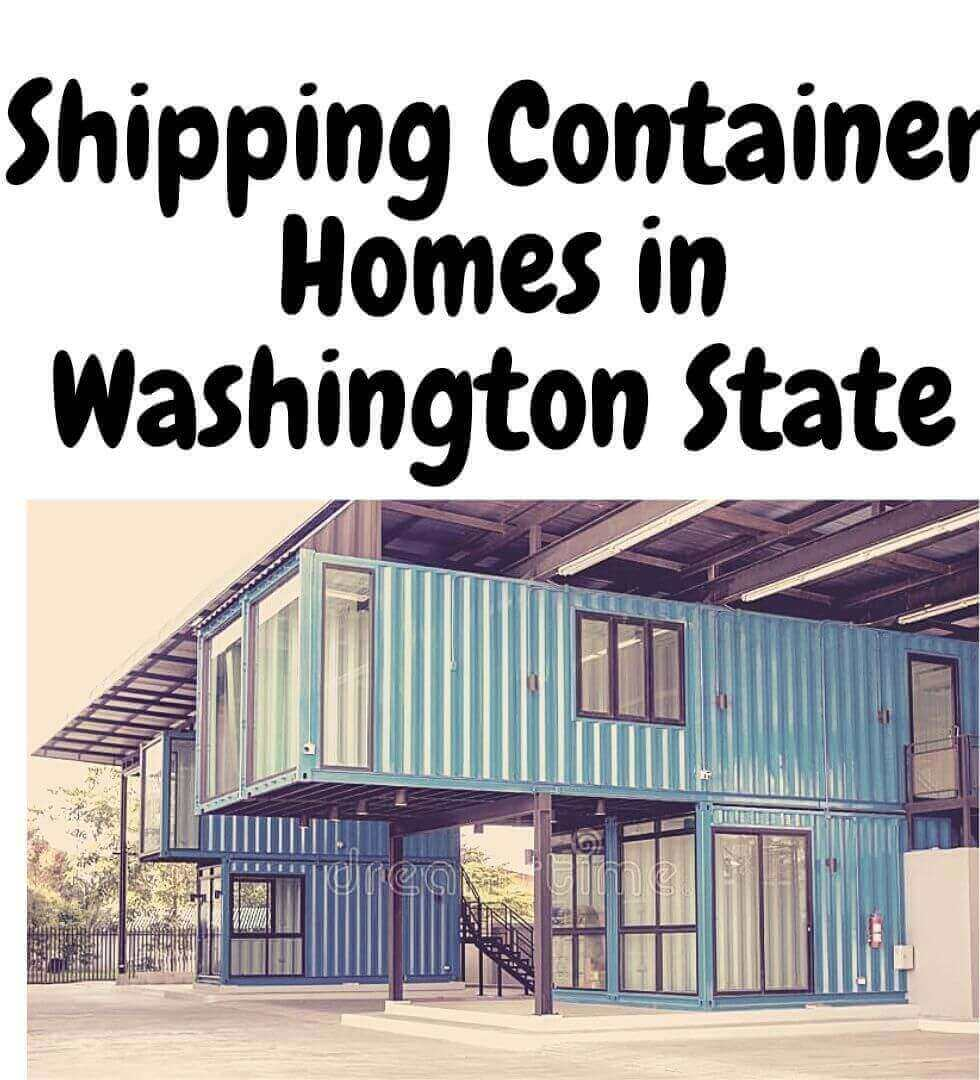 Shipping Container Homes in Washington State