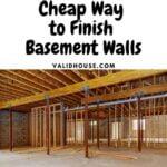 Cheap Way to Finish Basement Walls