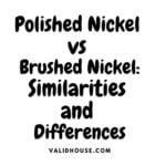 Polished Nickel vs Brushed Nickel