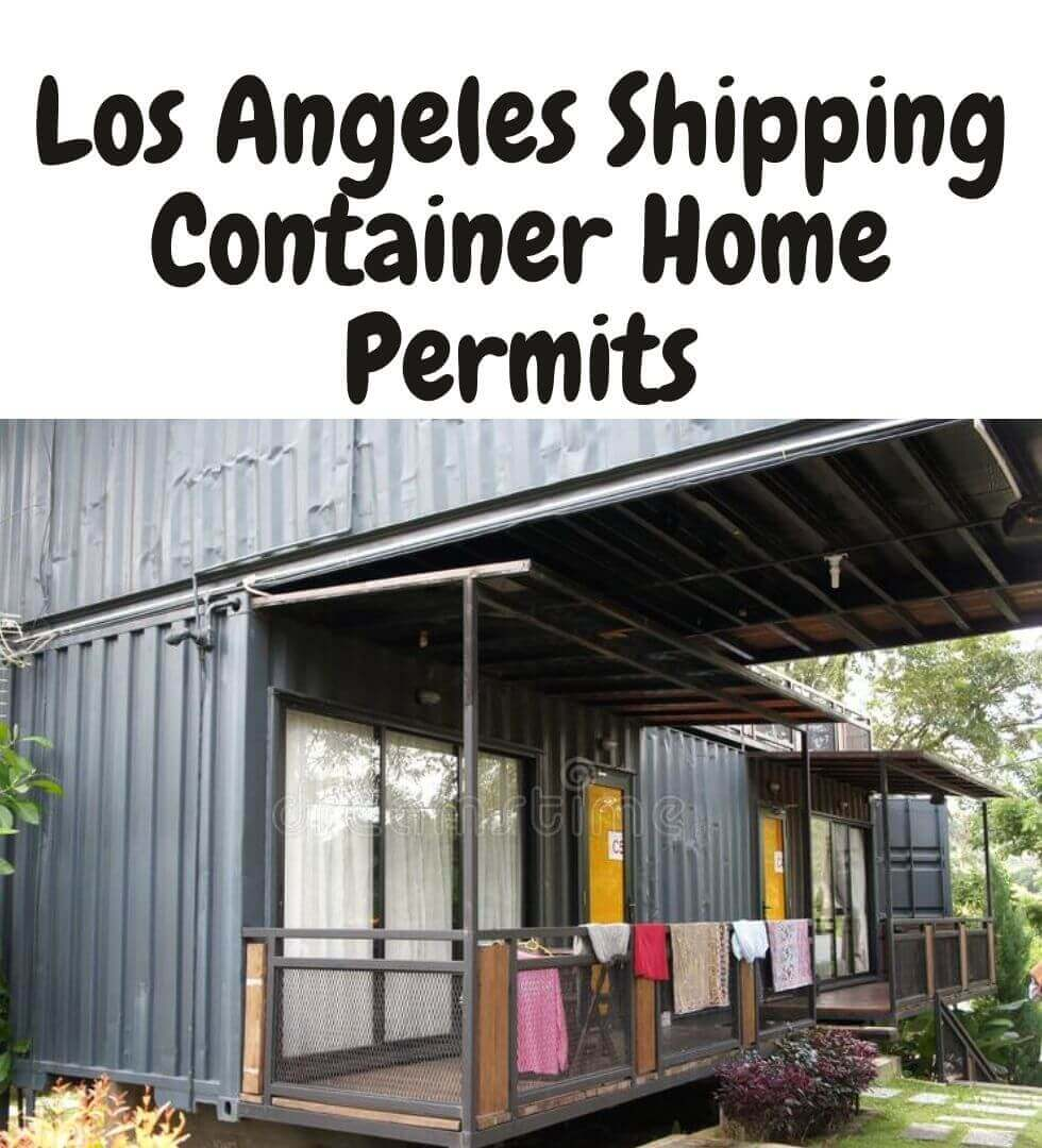 Los Angeles Shipping Container Home Permits